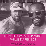 Healthy Wealthy and Wise 01 | How Our Reaction to Covid-19 is Similar To Doing an Ironman Triathlon