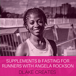 Do supplements and fasting work for runners? (with nutritionist Angela Rockson)